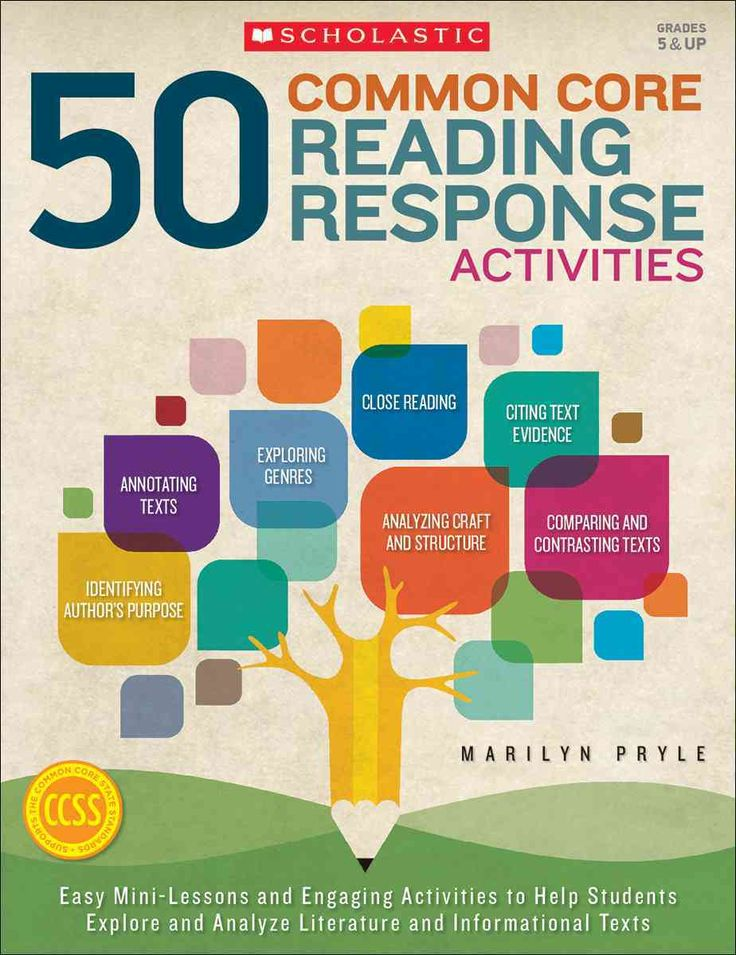 50 Common Core Reading Response Activities: Grades 5 & Up