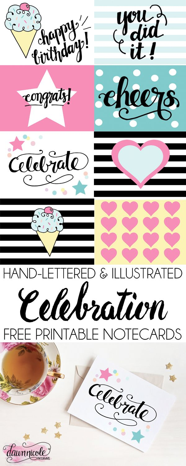 Free Printable Celebration Notecards | Get this set of 8 hand-lettered and illustrated notecards free at Dawn Nicole Designs! | bydawnnicole.com