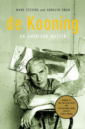 de Kooning An American Master Written by Mark Stevens