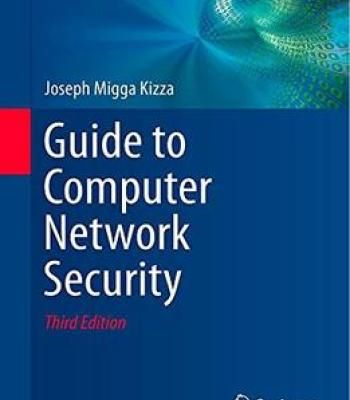 Guide To Computer Network Security (3rd Edition) PDF