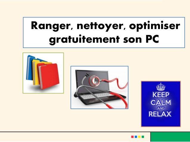 Ranger, nettoyer, optimiser gratuitement son PC