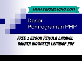 Free 2 Ebook Pemula Laravel Bahasa Indonesia Lengkap PDF