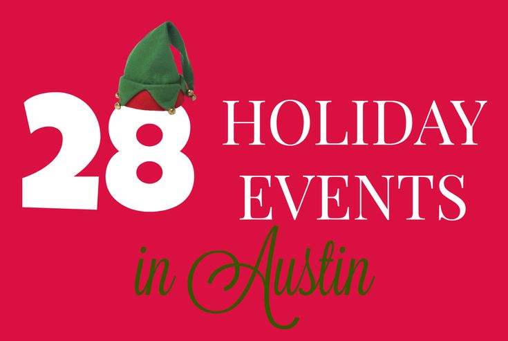 We have found 28 fun Holiday Events in Austin for you! There light displays, shopping, festivals, parades, shows, and even SNOW in Austin & Central Texas