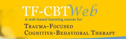 TF-CBTWeb: A web-based learning course for Trauma-Focused Cognitive Behavioral Therapy  -- Excellent!