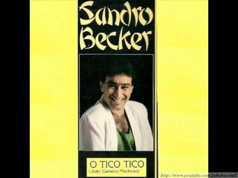 Sandro Becker - O Tico Tico ( O Gato Tico / Tico Mia )