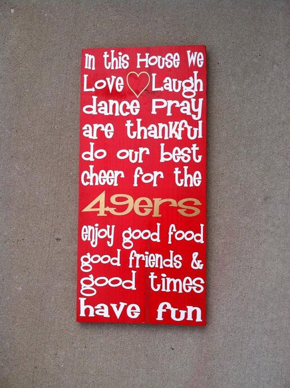 Hey, I found this really awesome Etsy listing at https://www.etsy.com/listing/170406603/san-francisco-49ers-in-this-house-rules