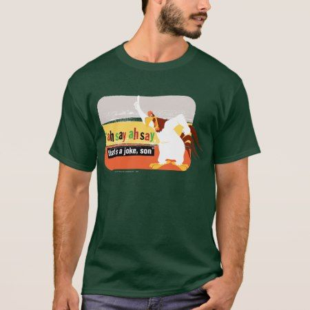 Foghorn That's A Joke, Son T-Shirt - tap to personalize and get yours