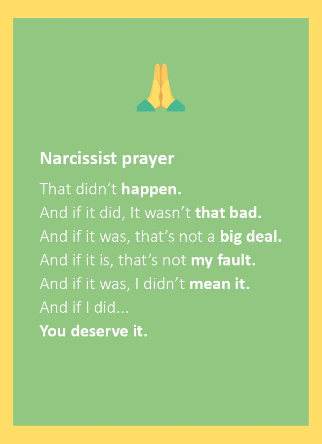 Don't forget to pray before you go to bed  #Narcissist
