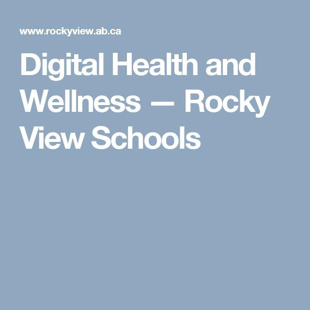 Digital Health and Wellness — Rocky View Schools