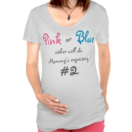 Pink or Blue Either Will Do. Maternity Tshirts