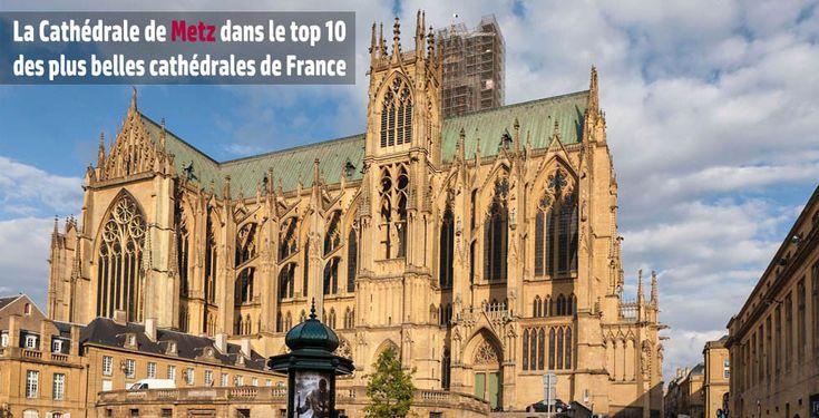 La cathédrale de Metz  dans le Top 10 des plus belles cathédrales de France - http://www.le-lorrain.fr/blog/2016/02/28/cathedrale-de-metz-top-10-plus-belles-cathedrales-de-france/