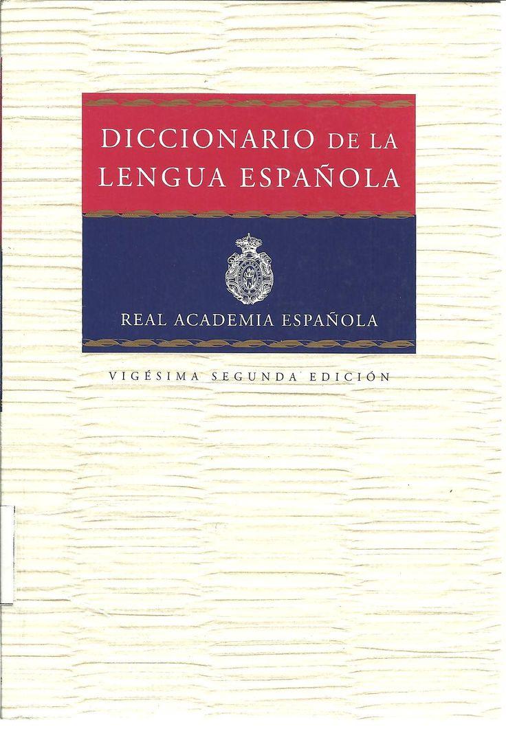 Real Academia Española. Diccionario de la lengua española tomo 1, 22a. ed., 1 Ej.