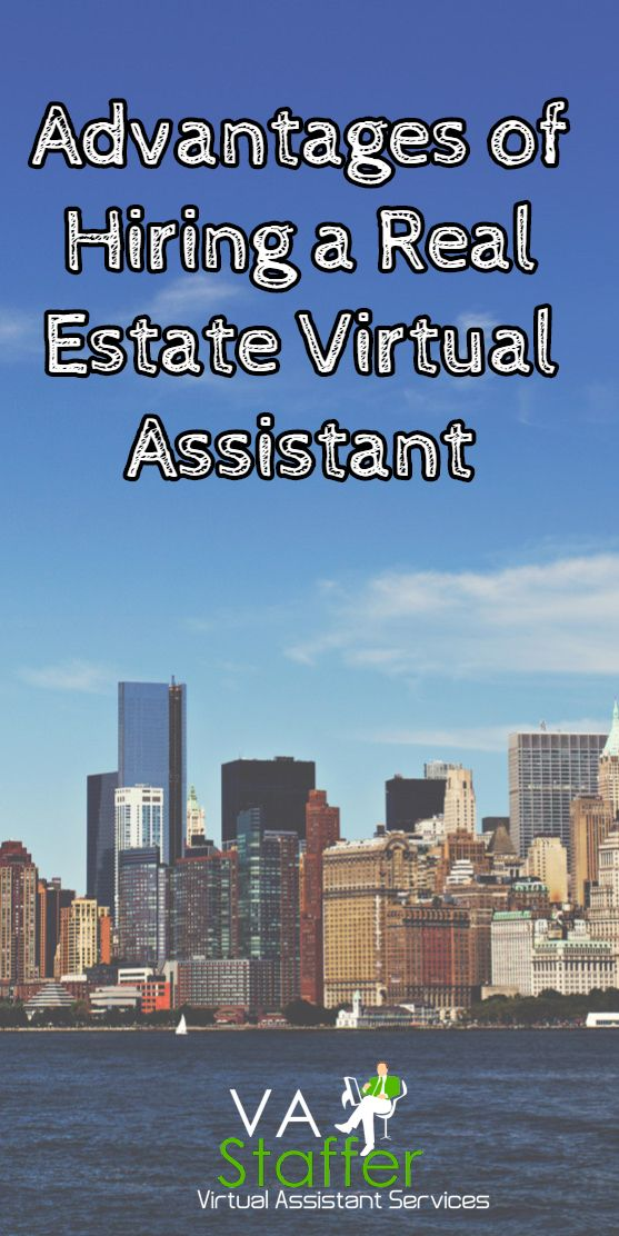 advantages of hiring a real estate virtual assistant
