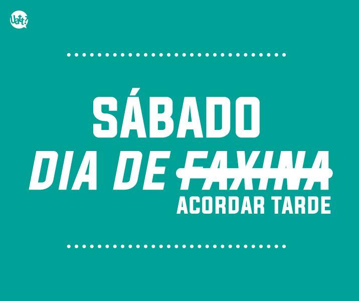#sabado #faxina #uatt