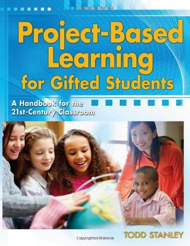 Project-Based Learning for Gifted Students: A Handbook for the 21st-Century Classroom by Todd Stanley,http://www.amazon.com/dp/1593638302/ref=cm_sw_r_pi_dp_X4bfsb1FH4VHH4HP
