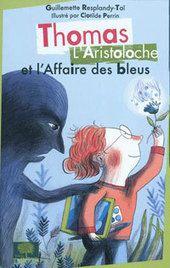 Thomas l'Aristoloche et l'affaire des bleus |