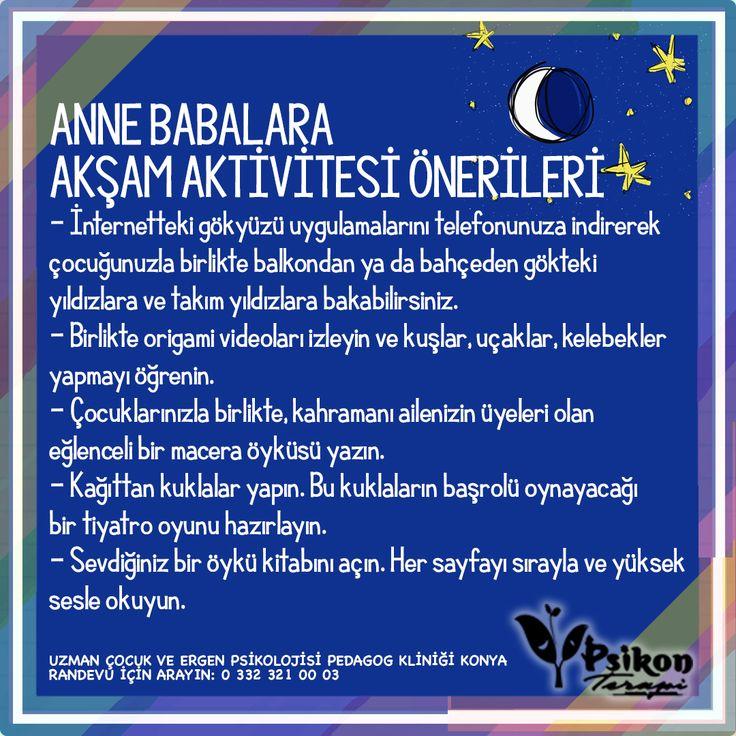 ANNE BABALARA AKŞAM AKTİVİTESİ ÖNERİLERİ  www.pedagogkonya.com Uzman Çoc…