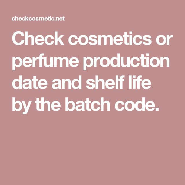 Cosmetic calculator helps you to determine the manufacture date of cosmetics or perfume by the batch code or lot number, and provides general information about product shelf life.