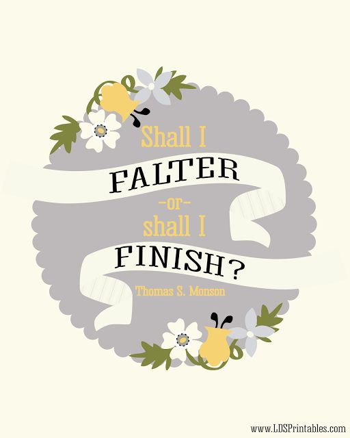 LDS Printables: Sunday Session Highlights - General Conference 2013 (Thomas S. Monson quote) - Free printables