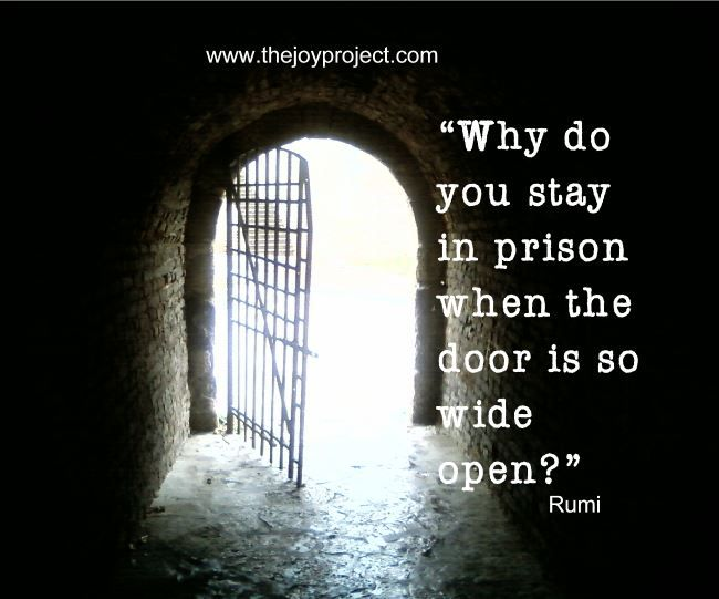Image result for why do you stay in prison when the door is wide open rumi