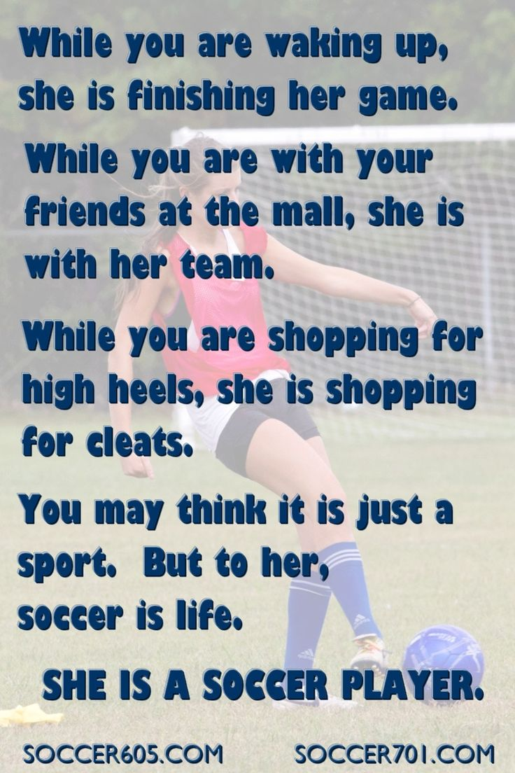 This Is For All The True Girl Soccer Players Out There When Soccer Is All  They