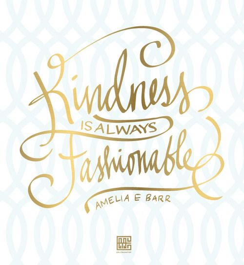 kindness is always your best accessory FRIDAY FAVORITES - www.BungalowM.com