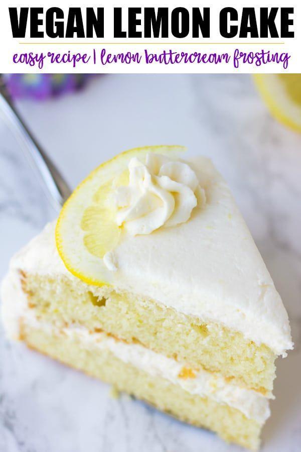 The best vegan lemon cake, easy to make with moist fluffy layers and a lemon buttercream frosting.
