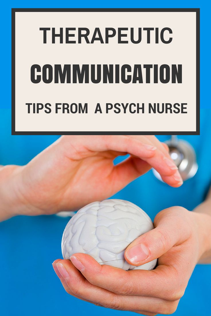 Therapeutic Communication Tips from a Psych Nurse