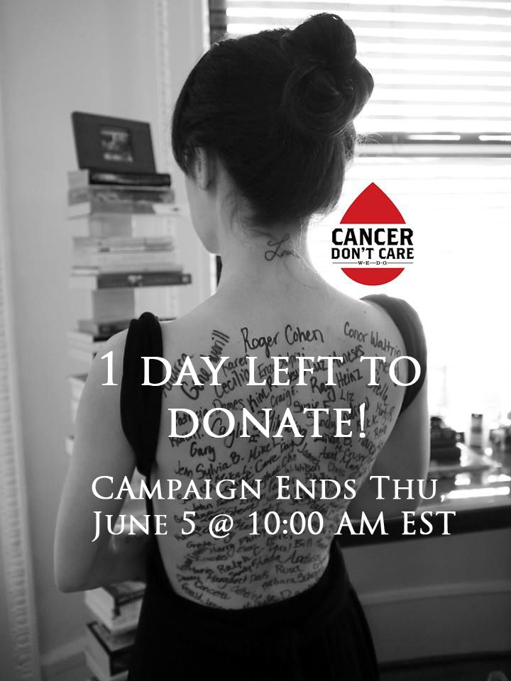 One Day Left to Support Cancer Research! Campaign Ends Thu, June 5 at 10AM EST.   www.mwoy.org/pages/nyc/nyc14/lvaccaro