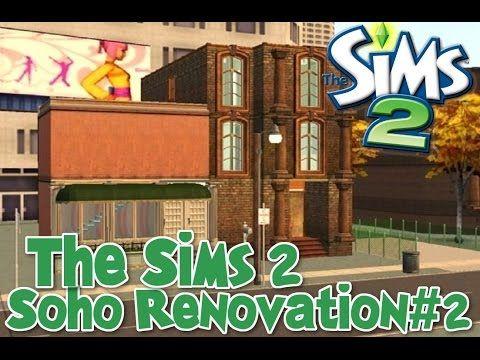 The Sims 2- Soho Renovation #2
