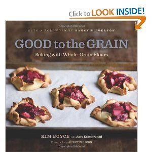 Good to the Grain: Baking with Whole-Grain FloursWorth Reading, Chocolates Chips Cookies, Book Worth, Wholegrain Flour, Food, Cookbooks, Baking, Whole Grains Flour, Kim Boyce