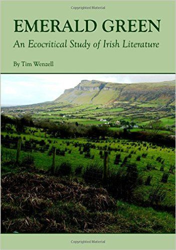 Emerald green : an ecocritical study of Irish literature / by Tim Wenzell - Newcastle upon Tyne : Cambridge Scholars, 2009