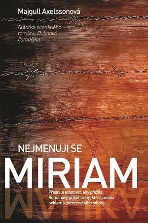 Soutěž o knihu Nejmenuji se Miriam