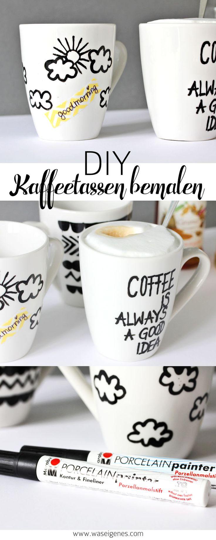 Kaffeetassen bemalen & beschriften mit Porcellain Painter | Coffee is always a good idea
