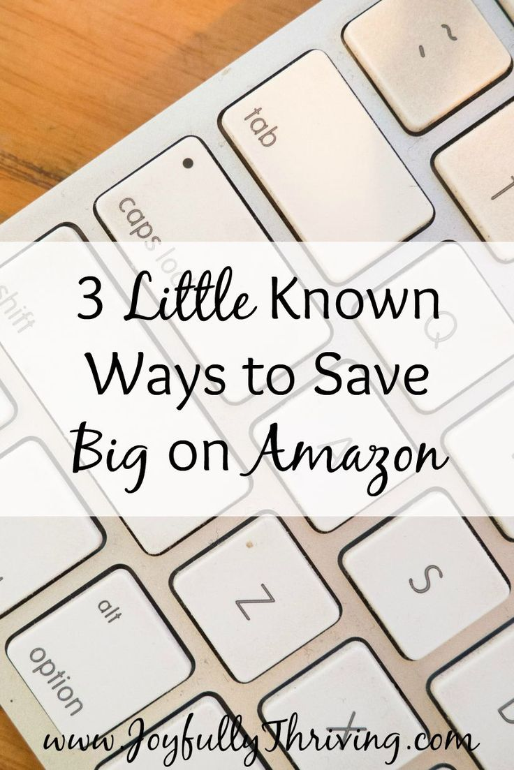 3 Little Known Ways to Save Big on Amazon - We all shop at Amazon, so check out these ways to save! Number 3 has saved - and made - me so much money at Amazon!
