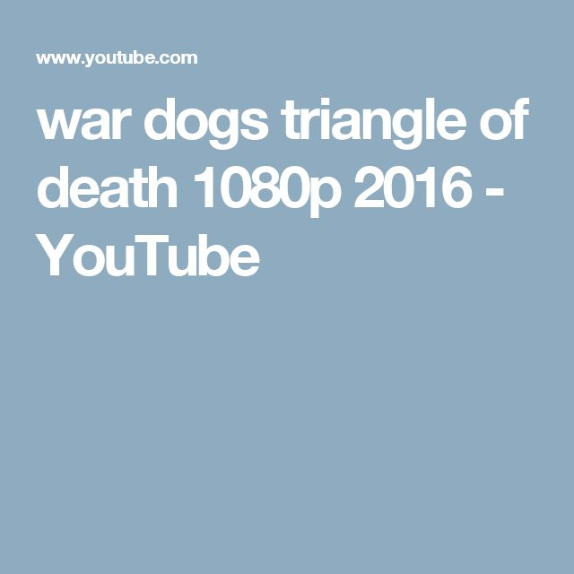 war dogs triangle of death 1080p 2016 - YouTube