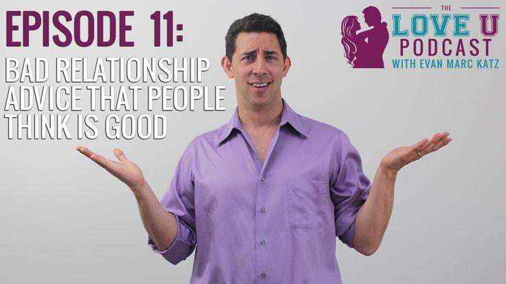 Bad Dating Advice A Response to Evan Marc Katz