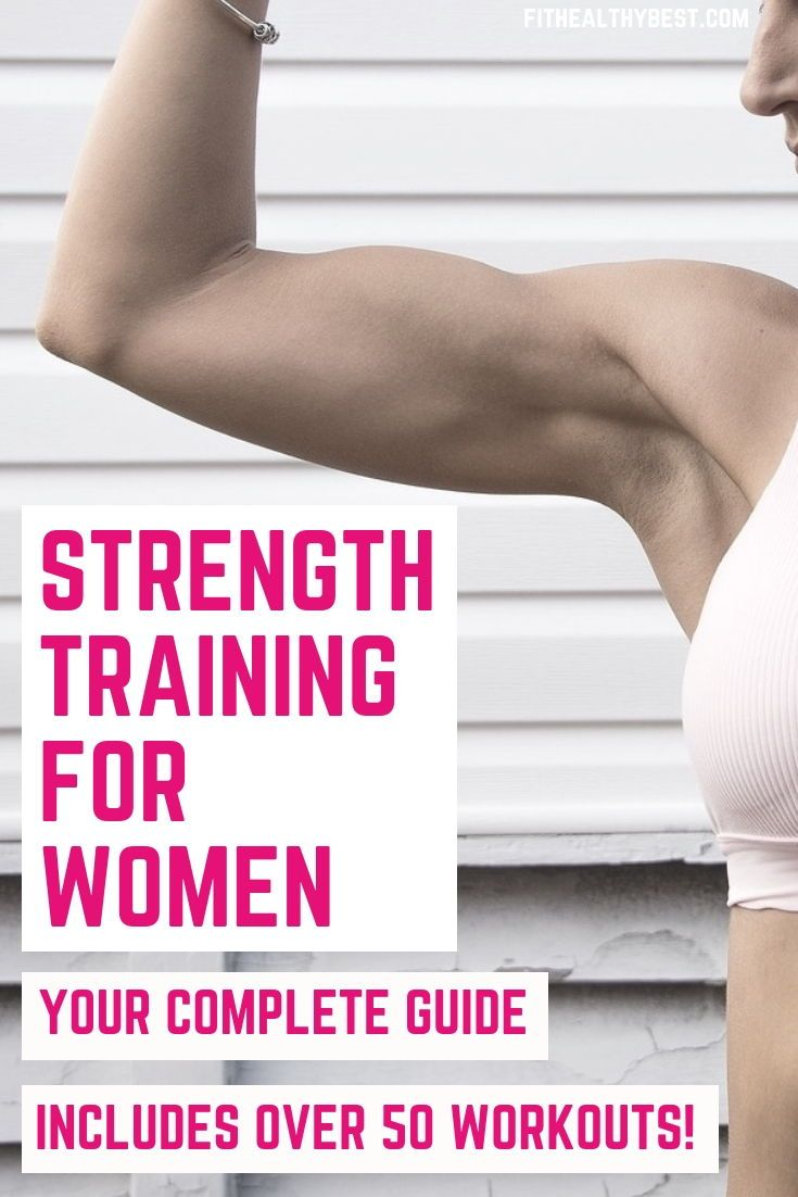 Strength Training for Women: Your Complete Guide Including 59 Workouts