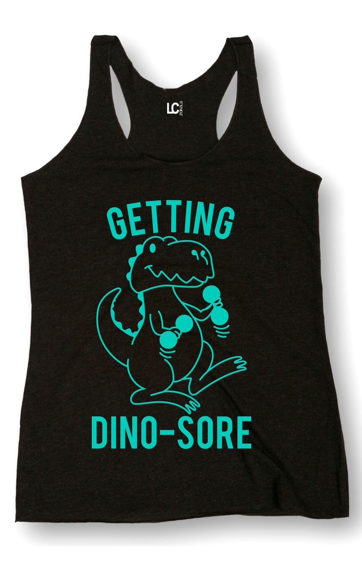 "This cute workout tank is decorated with a dinosaur cartoon and the phrase, ""getting dino-sore"""