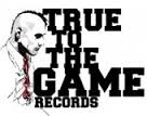 TRUE TO THE GAME records