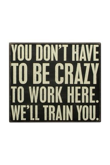 """We'll Train You"" Box Sign by Primitives by Kathy on @HauteLook $19.00"