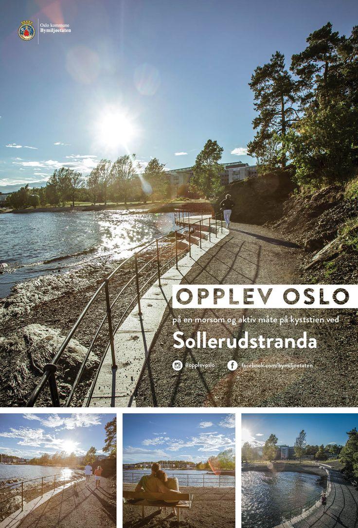 Plakater sommerkampanjen Opplev Oslo på en morsom og aktiv måte. Disse var på Leskur (Eurosize) og på store boards (City backlite). Kyststien ved Sollerudstranda