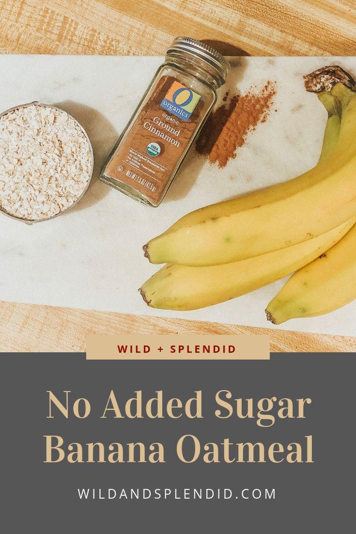 Banana Oatmeal Healthy No Sugar Sugar Free Breakfast