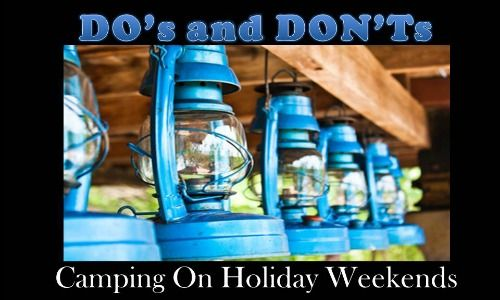 Camping Dos and Don'ts on Long weekends