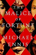The Malice of Fortune by Michael Ennis: Against a teeming canvas of Borgia politics, Niccolò Machiavelli and Leonardo da Vinci come together to unmask an enigmaticserial killer, as we learn the secret history behind one of the most controversial works in the western canon, The Prince... When Pope Alexander dispatches a Vatican...
