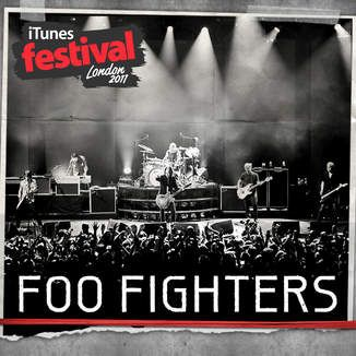 iTunes - Music - iTunes Festival: London 2011 - EP by Foo Fighters