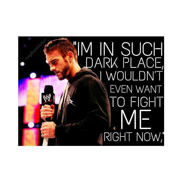 Tumblr ❤ liked on Polyvore featuring cm punk, wwe, phrase, quotes, saying and text