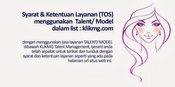 Syarat & Ketentuan Layanan menggunakan Talent/ Model klikmg.com | Klikmg.com