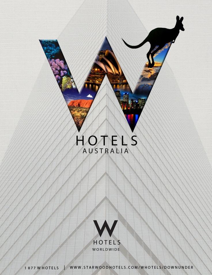 W Hotels Australia By Jaclyn Hosking Hotel Ad Ads