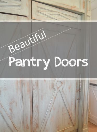 Beautiful Pantry Door Ideas